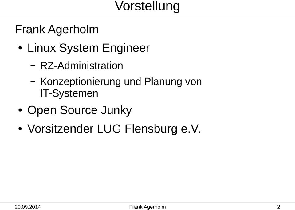 Planung von IT-Systemen Open Source Junky