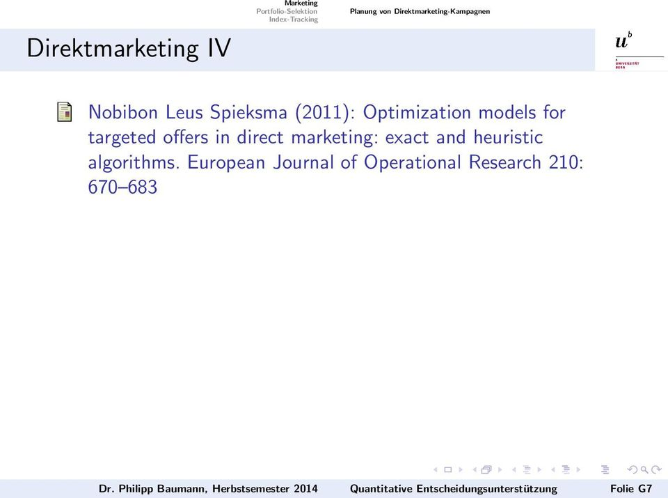 offers in direct marketing: exact and heuristic algorithms.