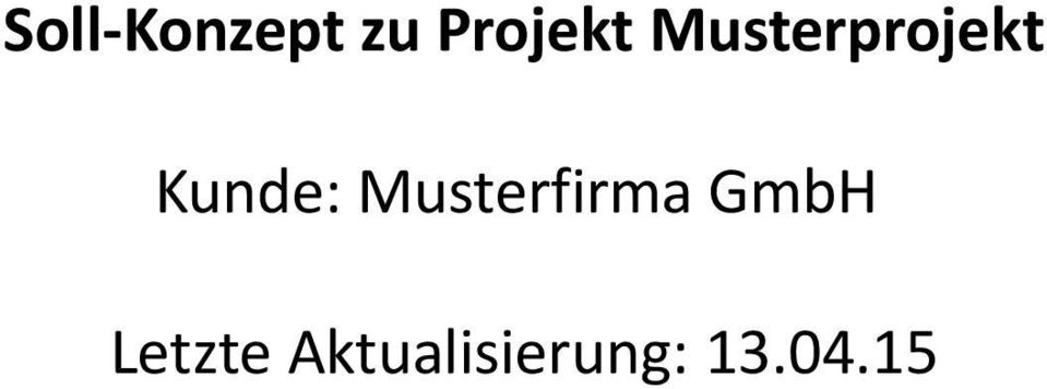 Musterfirma GmbH Letzte