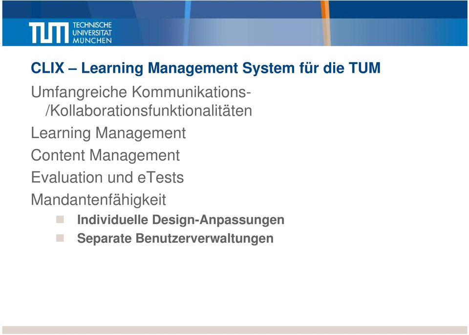 Management Content Management Evaluation und etests