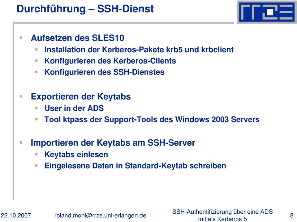 ADS Tool ktpass der Support-Tools des Windows 2003 Servers Importieren der Keytabs am SSH-Server
