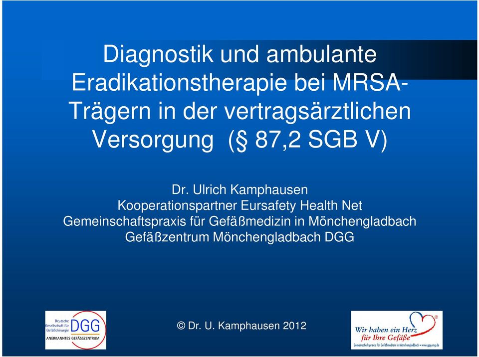 Ulrich Kamphausen Kooperationspartner Eursafety Health Net