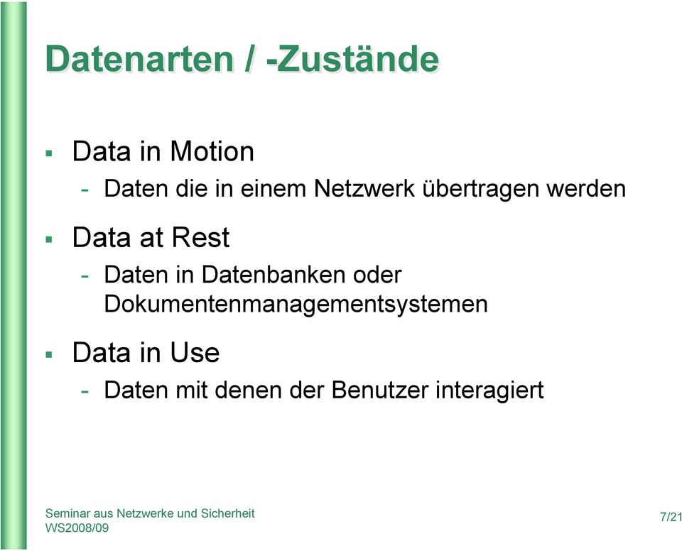 in Datenbanken oder Dokumentenmanagementsystemen Data