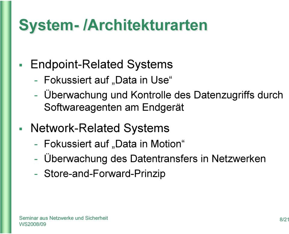 Softwareagenten am Endgerät Network-Related Systems - Fokussiert auf Data