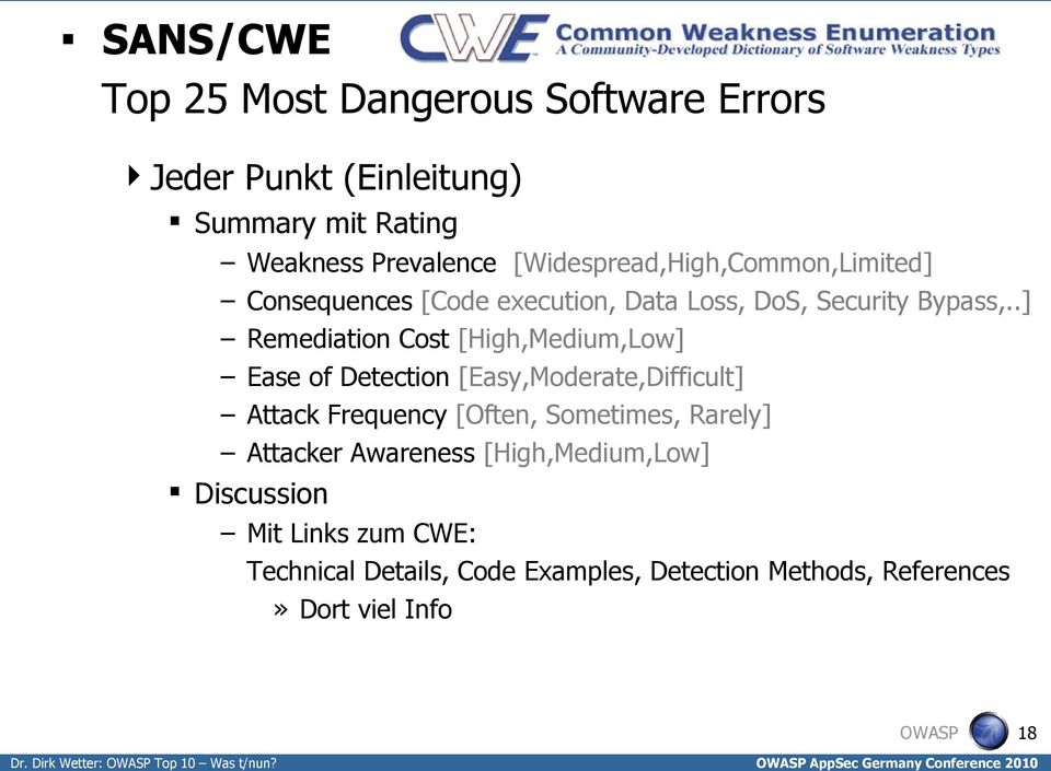 .] Remediation Cost [High,Medium,Low] Ease of Detection [Easy,Moderate,Difficult] Attack Frequency [Often, Sometimes,