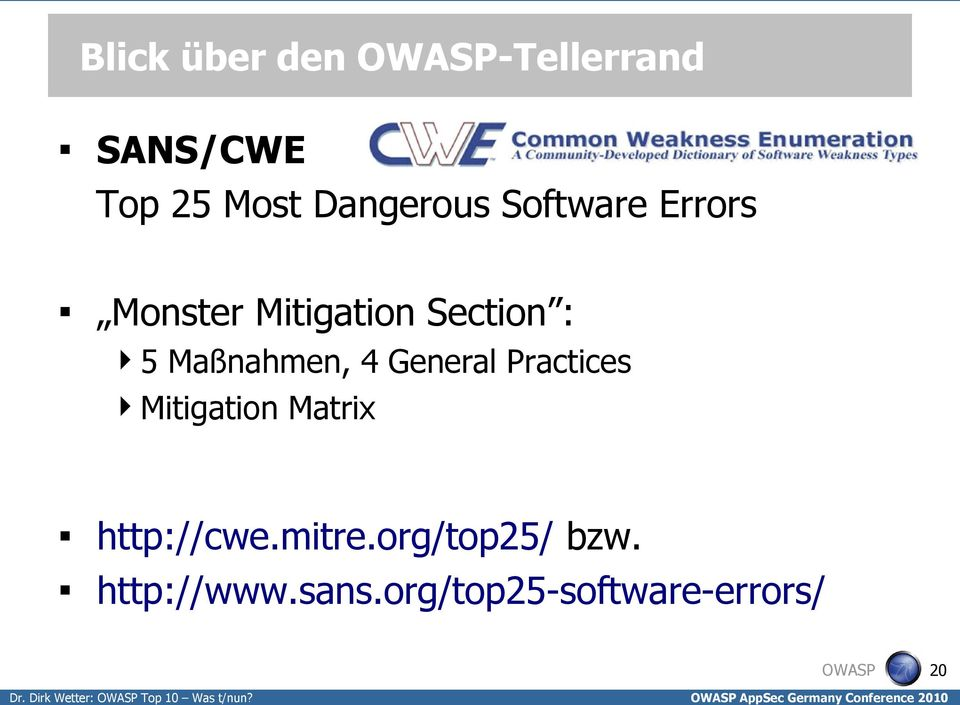 4 General Practices Mitigation Matrix http://cwe.mitre.