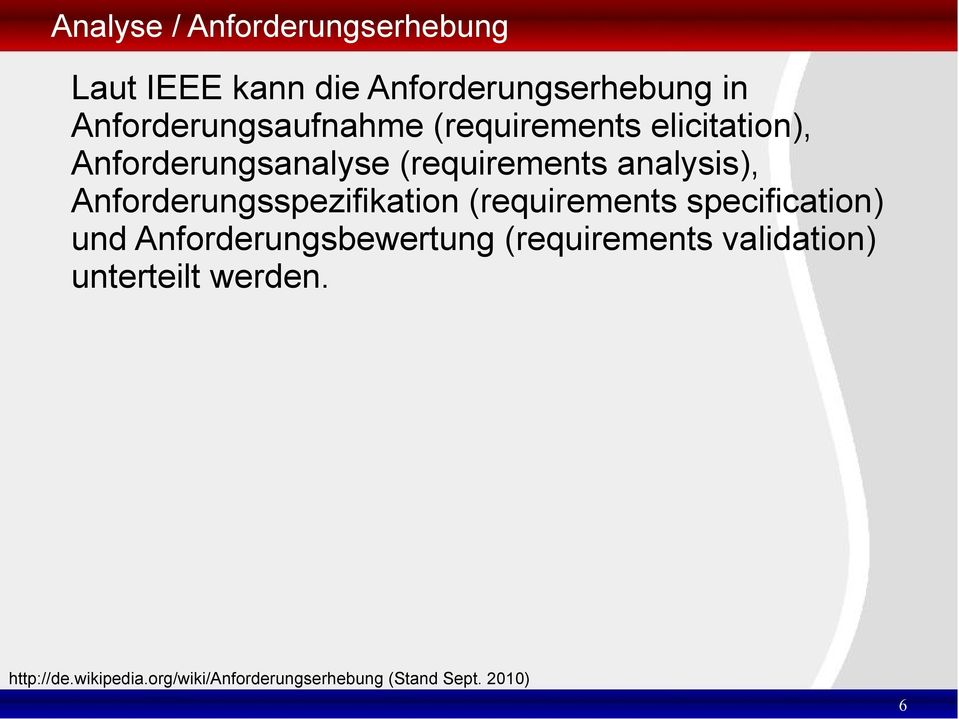 analysis), Anforderungsspezifikation (requirements specification) und
