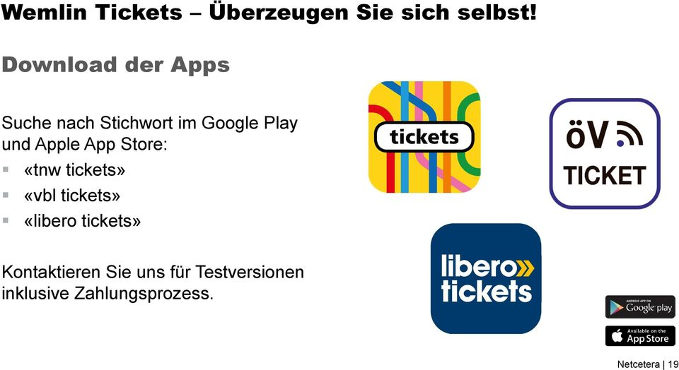 Apple App Store: «tnw tickets» «vbl tickets» «libero