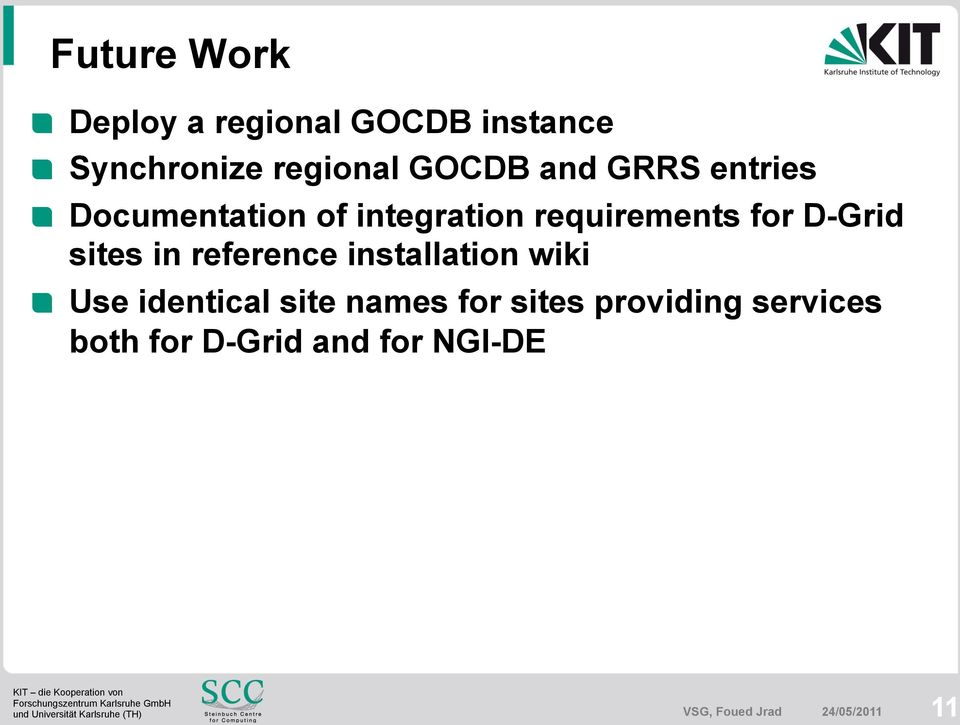 Documentation of integration requirements for D-Grid sites in reference