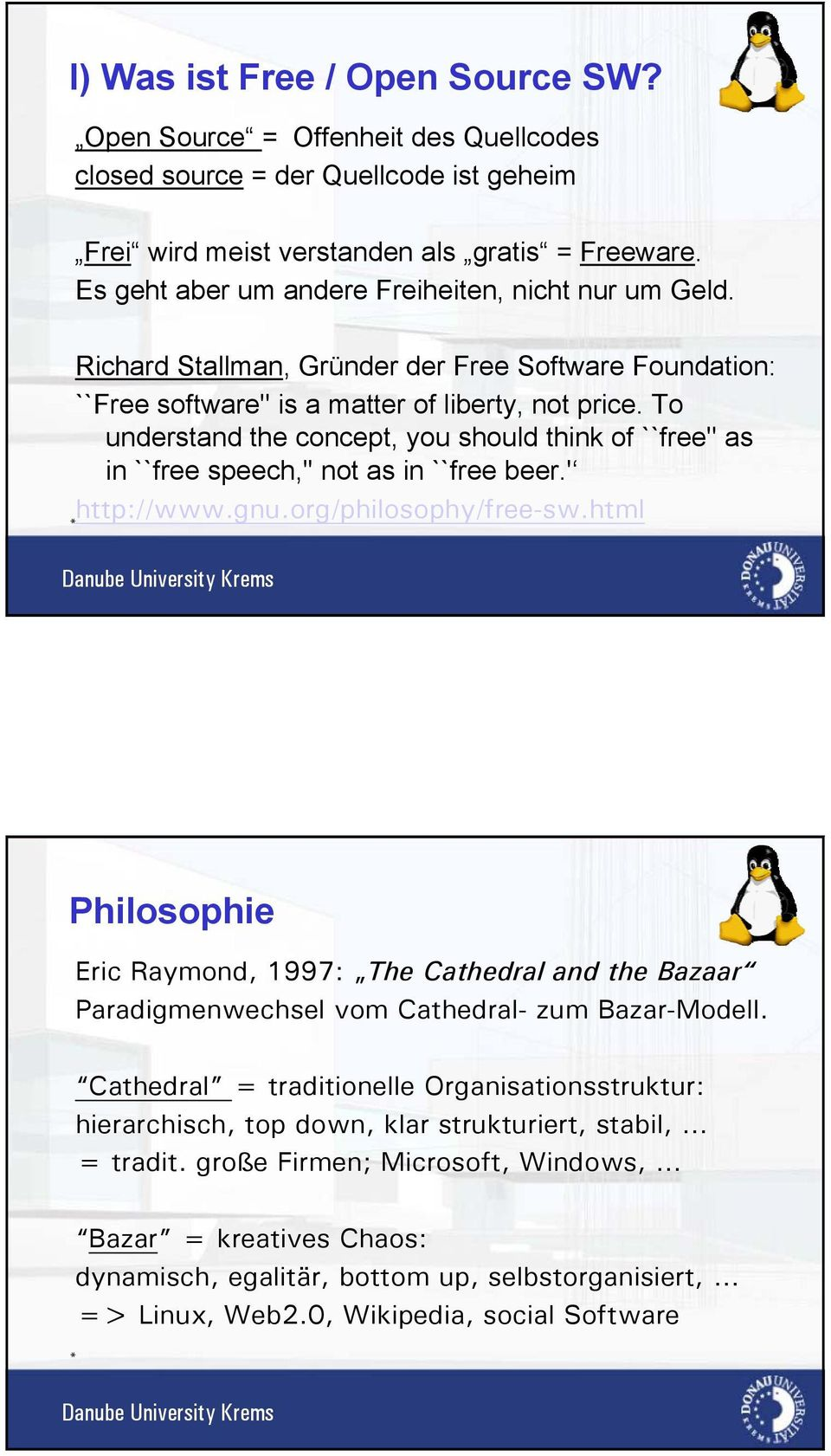 To understand the concept, you should think of ``free'' as in ``free speech,'' not as in ``free beer.' http://www.gnu.org/philosophy/free-sw.