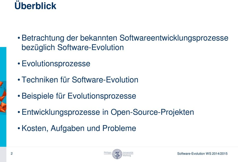 Software-Evolution Beispiele für Evolutionsprozesse