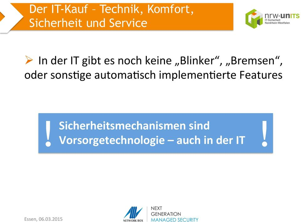 sonsige automaisch implemenierte Features!
