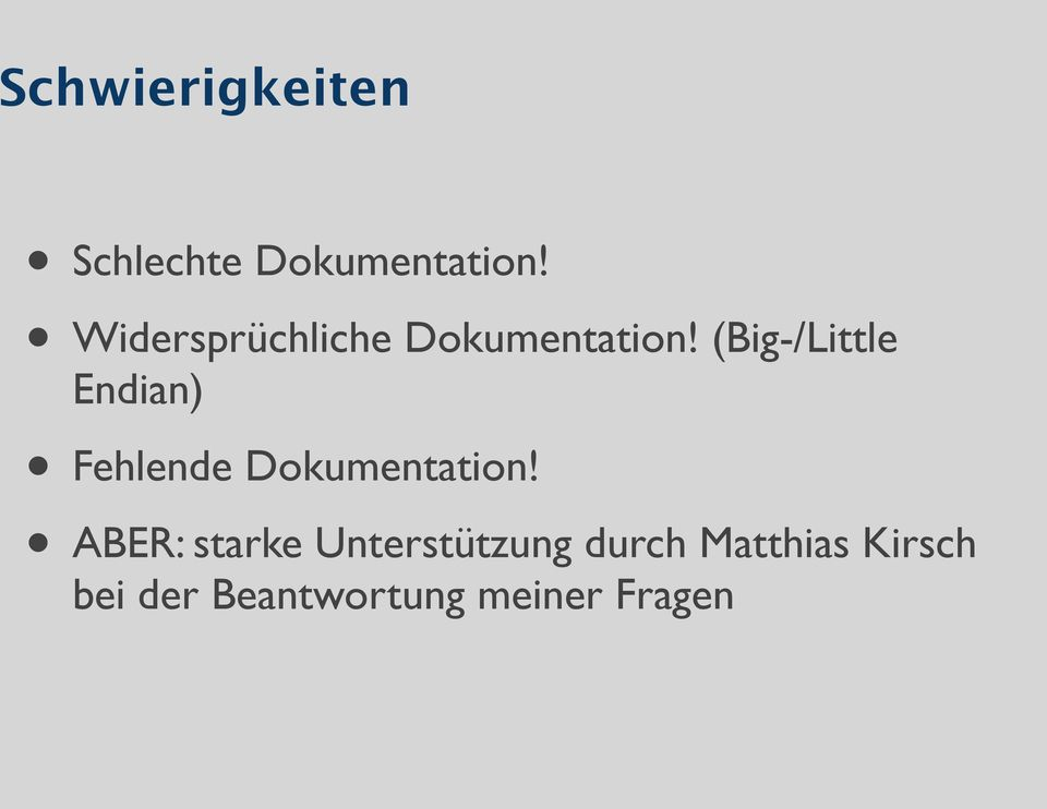 (Big-/Little Endian) Fehlende Dokumentation!