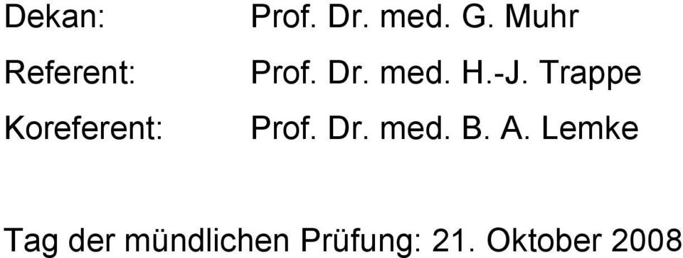 Trappe Prof. Dr. med. B. A.