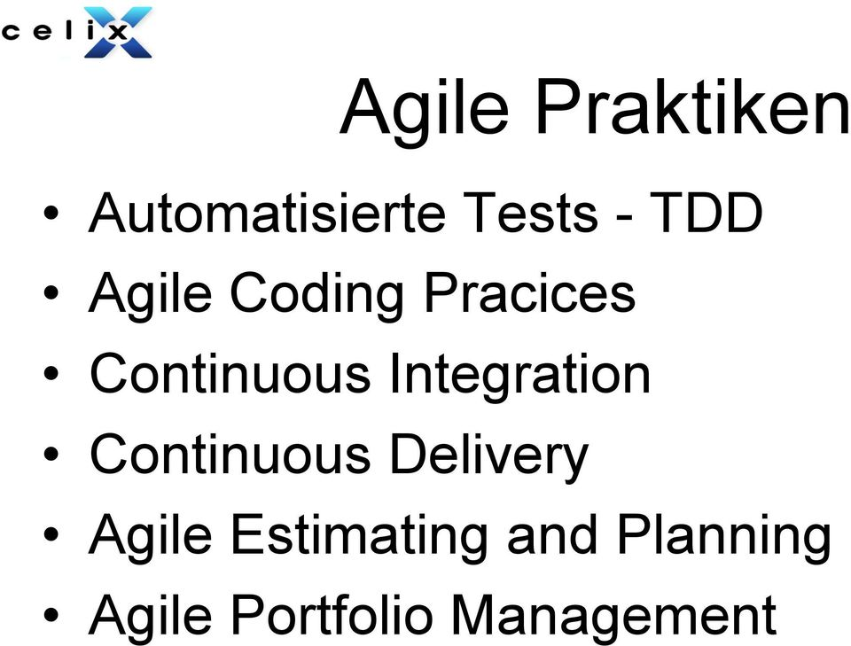 Integration Continuous Delivery Agile
