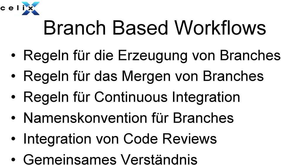 für Continuous Integration Namenskonvention für