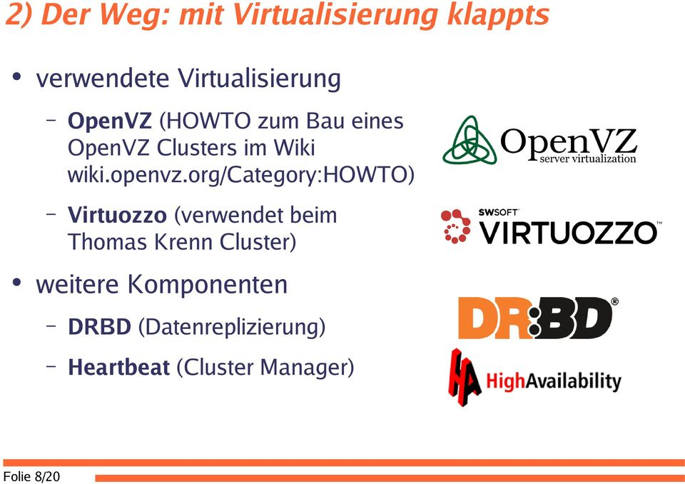 org/category:howto) Virtuozzo (verwendet beim Thomas Krenn Cluster)