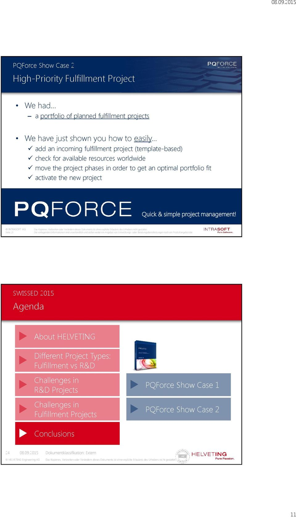 order to get an optimal portfolio fit activate the new project Quick & simple project management!