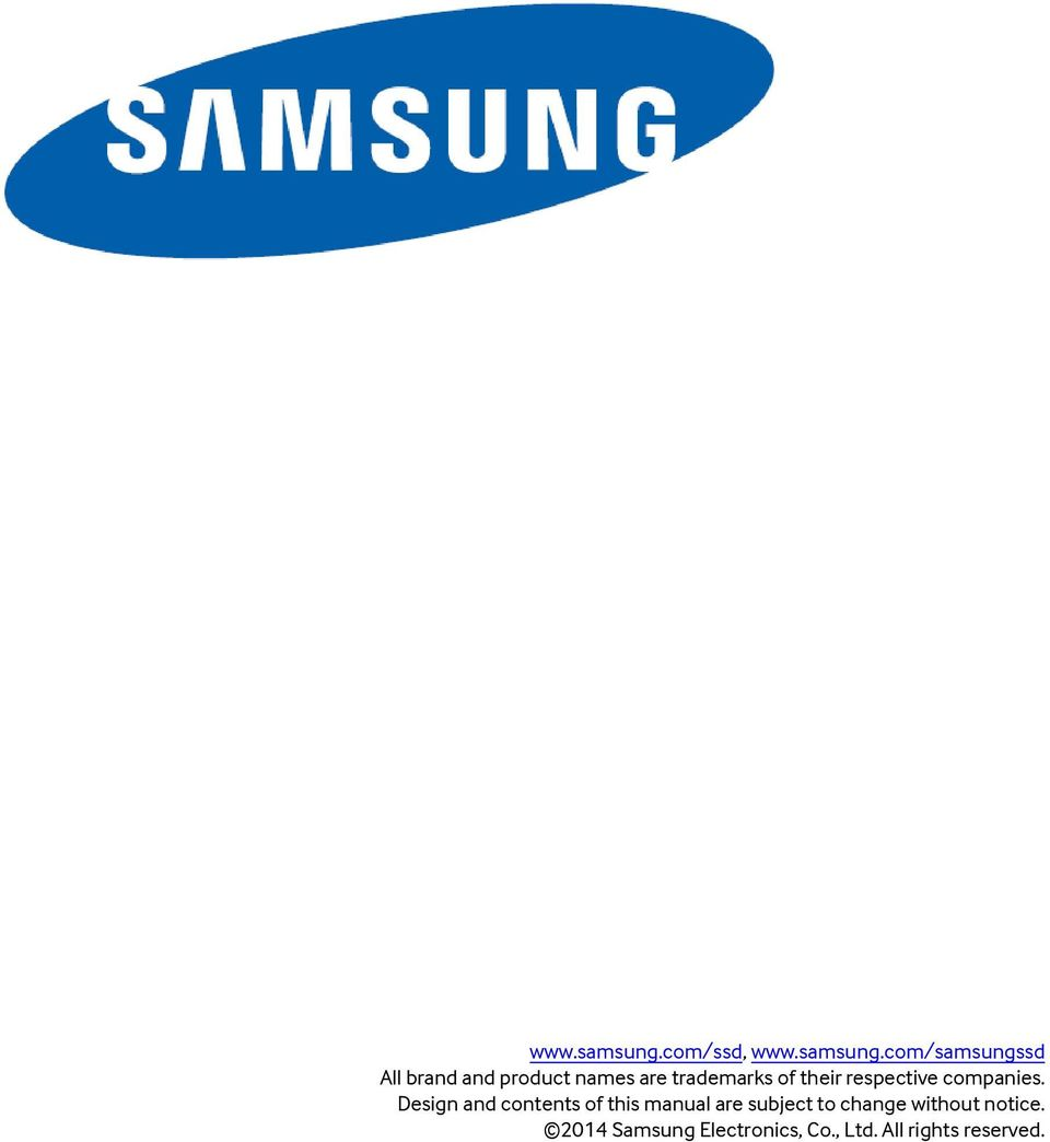com/samsungssd All brand and product names are trademarks of