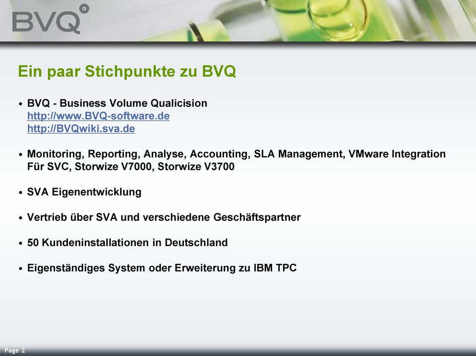 de Monitoring, Reporting, Analyse, Accounting, SLA Management, VMware Integration Für SVC, Storwize