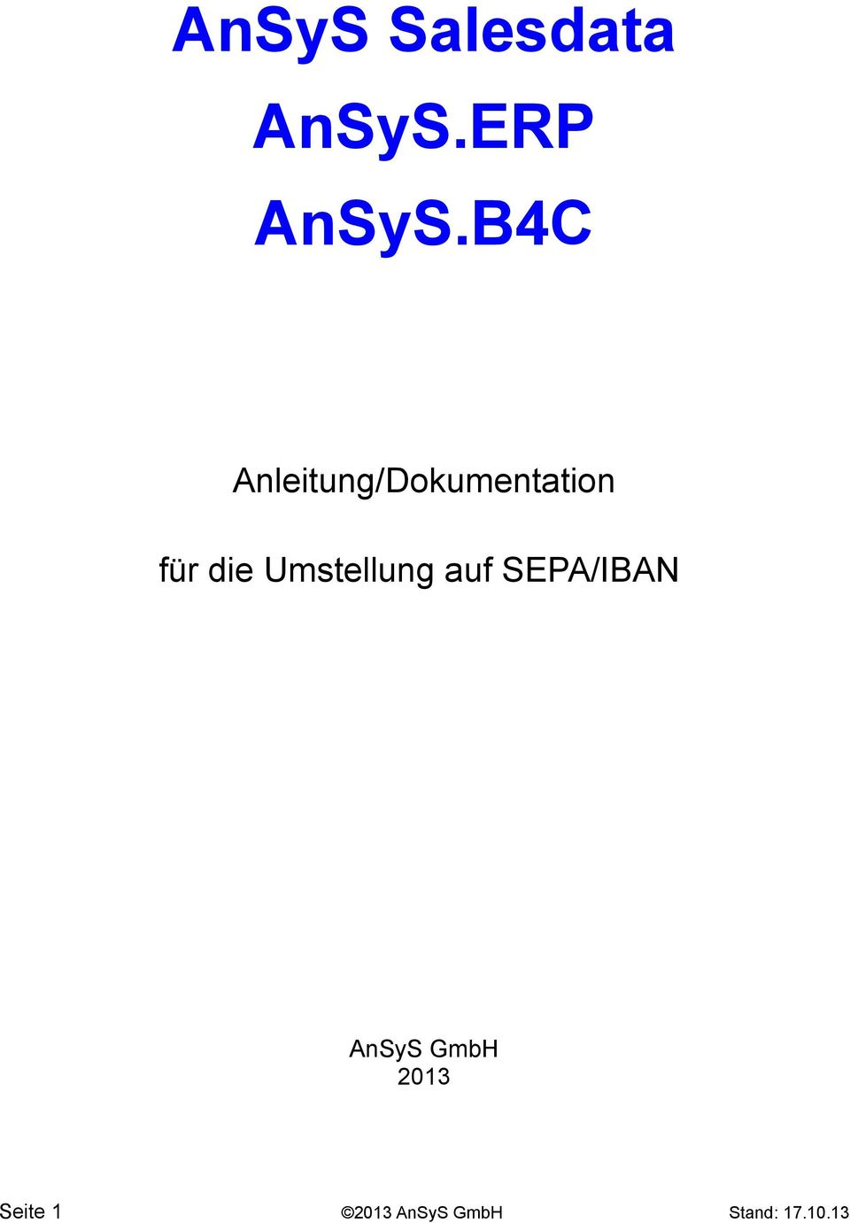 Umstellung auf SEPA/IBAN AnSyS GmbH