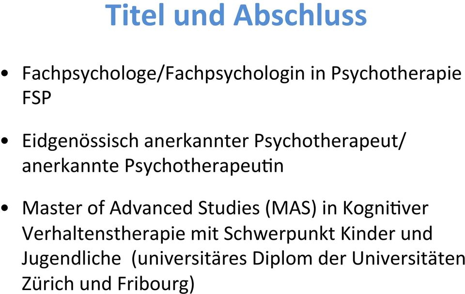Master of Advanced Studies (MAS) in KogniHver Verhaltenstherapie mit