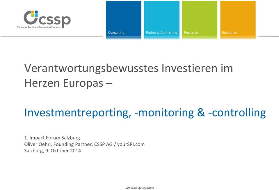 Investmentreporting, monitoring & controlling 1.