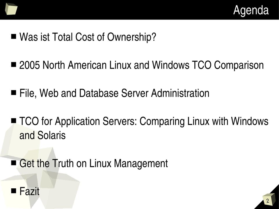and Database Server Administration TCO for Application
