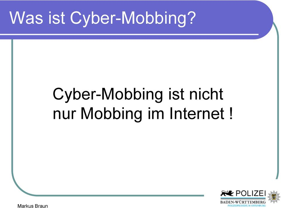 Cyber-Mobbing ist
