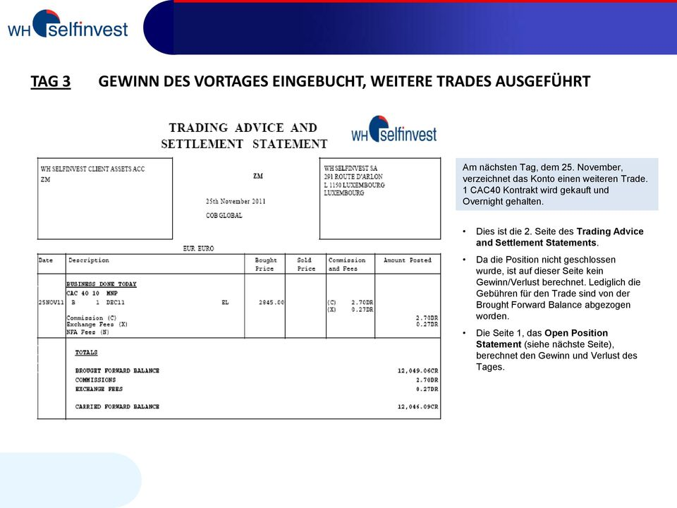 Seite des Trading Advice and Settlement Statements.