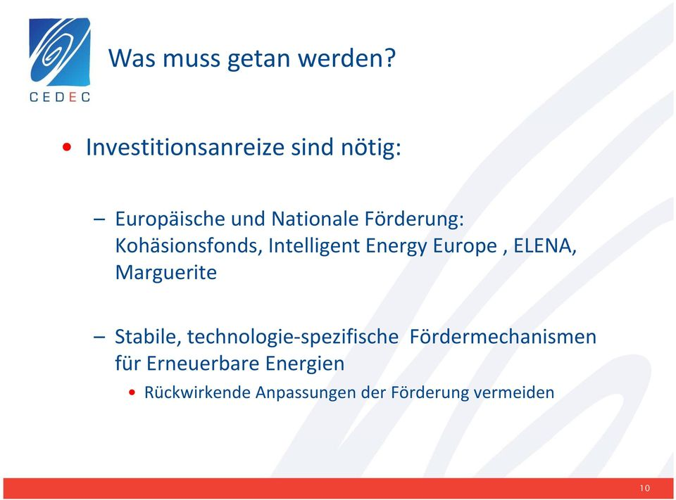 Kohäsionsfonds, Intelligent Energy Europe, ELENA, Marguerite Stabile,