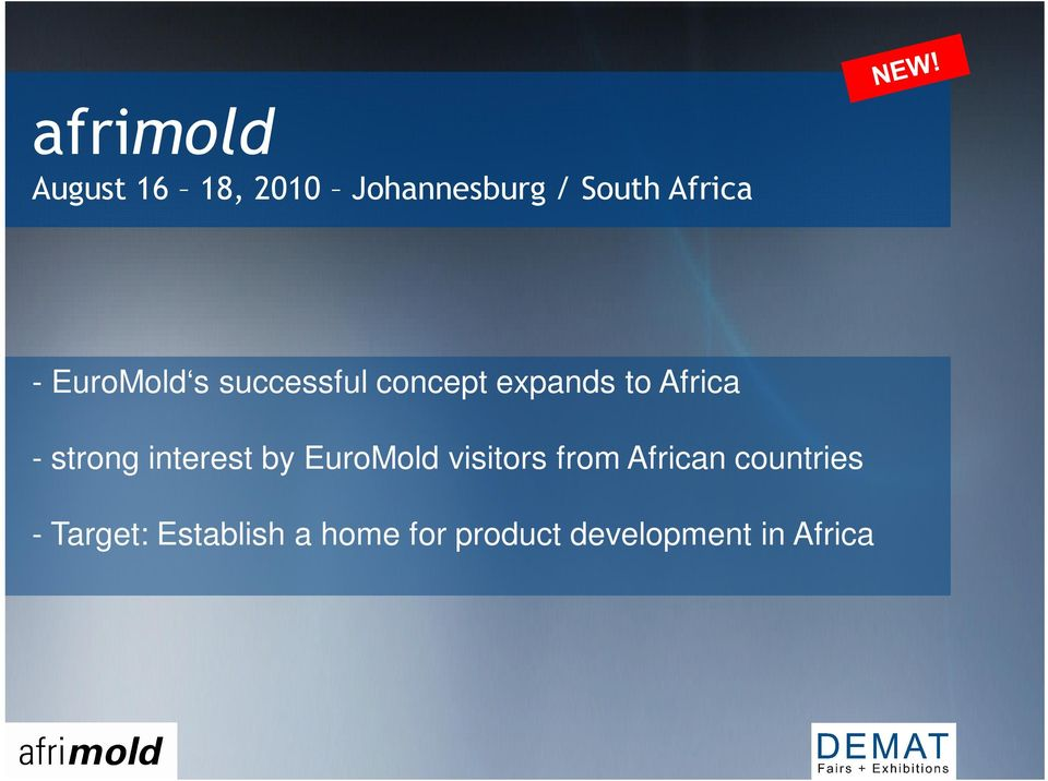strong interest by EuroMold visitors from African