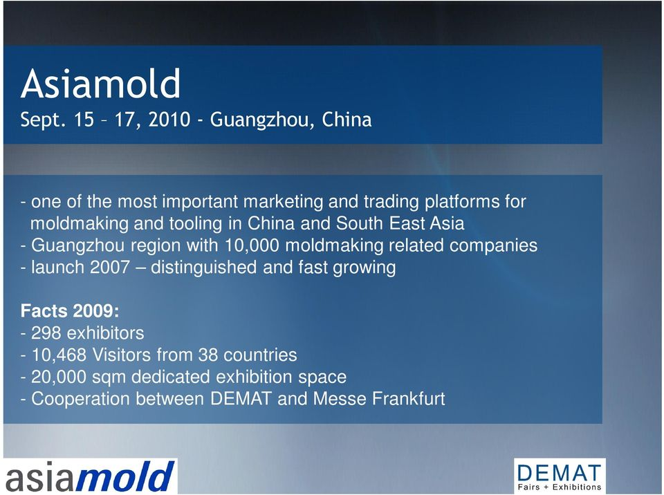 moldmaking and tooling in China and South East Asia - Guangzhou region with 10,000 moldmaking related