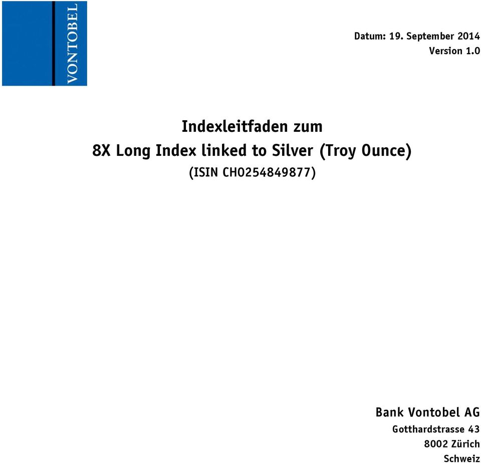 to Silver (Troy Ounce) (ISIN CH0254849877)
