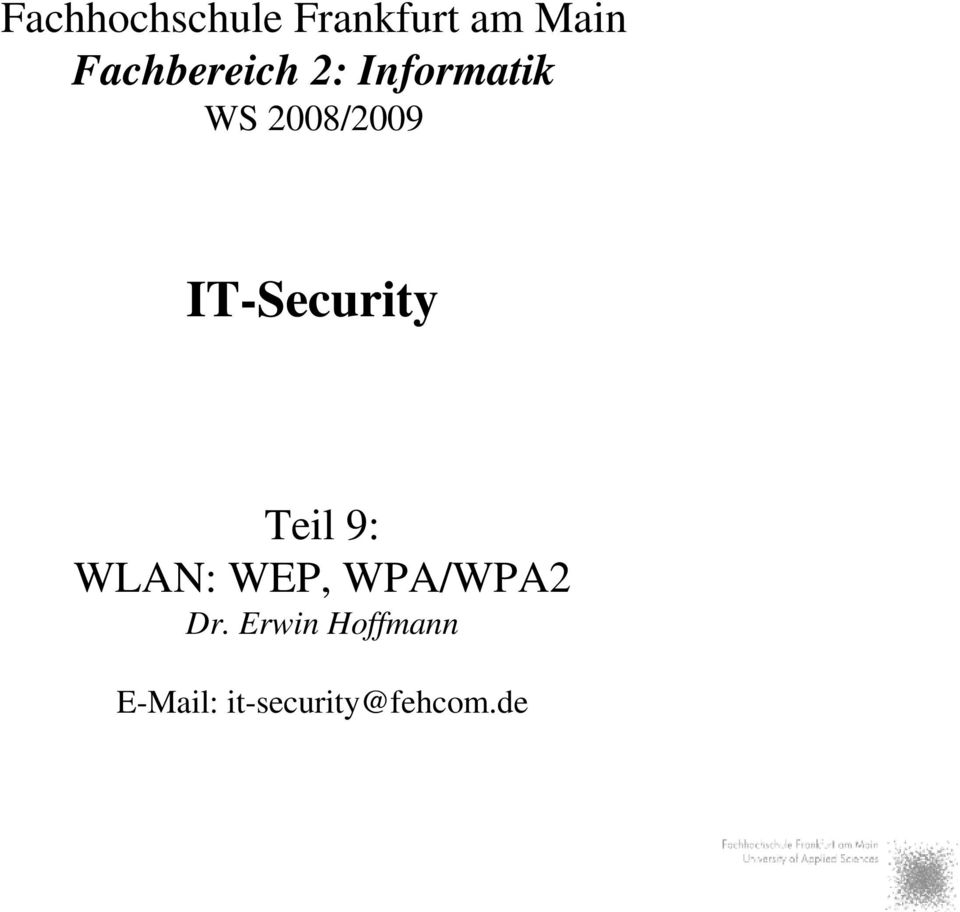 IT-Security Teil 9: WLAN: WEP, WPA/WPA2
