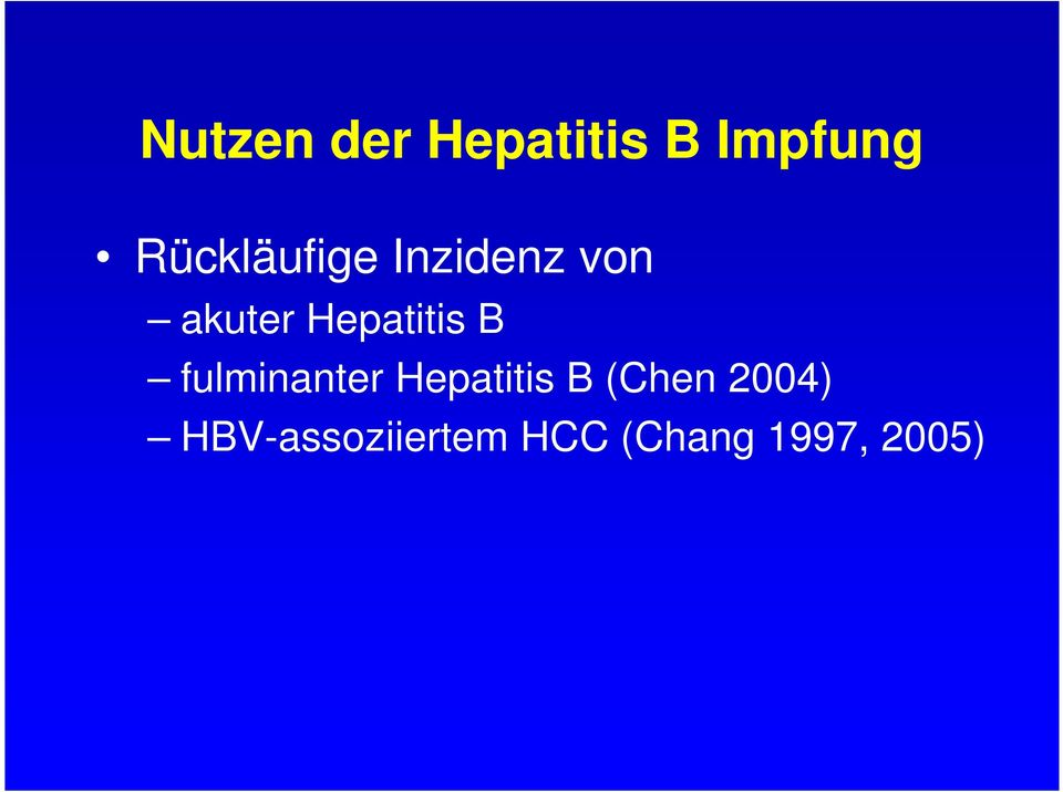 Hepatitis B fulminanter Hepatitis B
