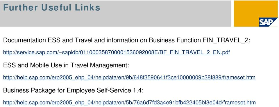 pdf ESS and Mobile Use in Travel Management: http://help.sap.