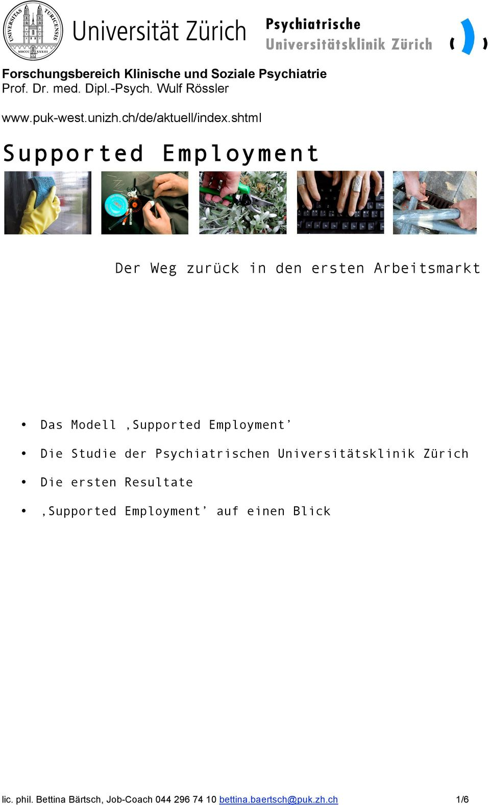 shtml Supported Employment Das Modell Supported Employment Die Studie der Psychiatrischen