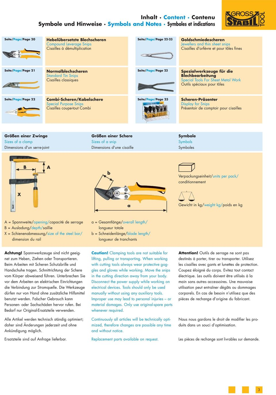 Seite/Page/Page 23 Spezialwerkzeuge für die Blechbearbeitung Special Tools For Sheet Metal Work Outils spéciaux pour tôles Seite/Page/Page 22 Combi-Scheren/Kabelschere Special Purpose Snips Cisailles