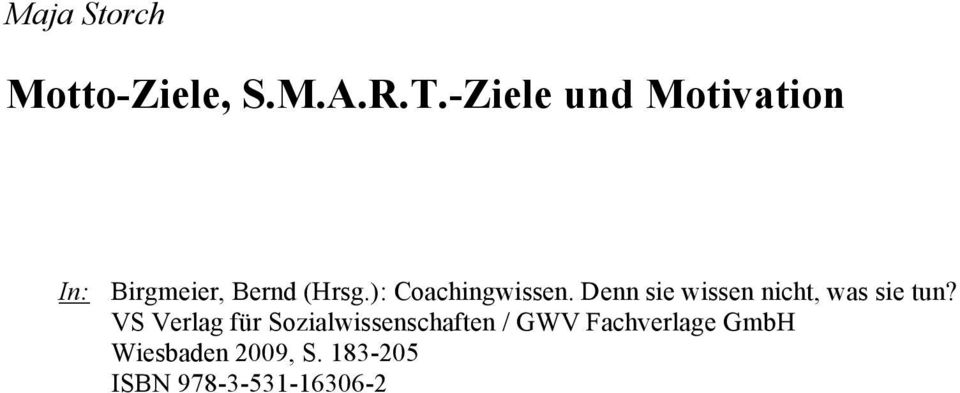 Motto-Ziele, S.M.A.R.T.-Ziele und Motivation. Maja Storch - PDF