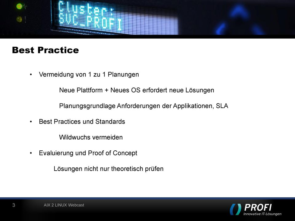 Applikationen, SLA Best Practices und Standards Wildwuchs vermeiden