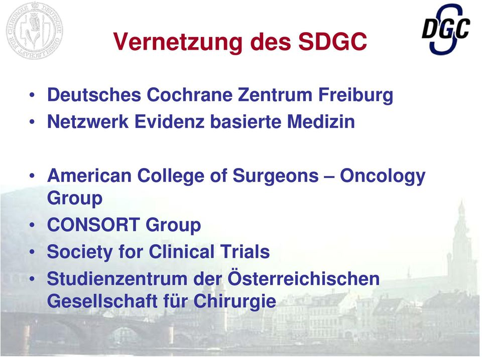 Surgeons Oncology Group CONSORT Group Society for Clinical