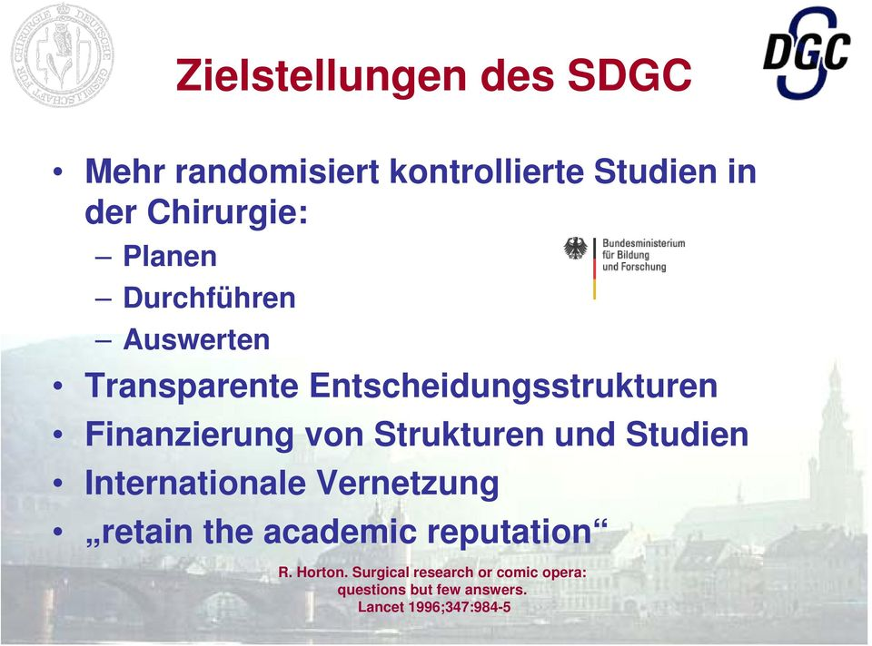 Strukturen und Studien Internationale Vernetzung retain the academic reputation R.