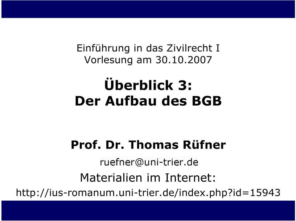 Dr. Thomas Rüfner Materialien im Internet: