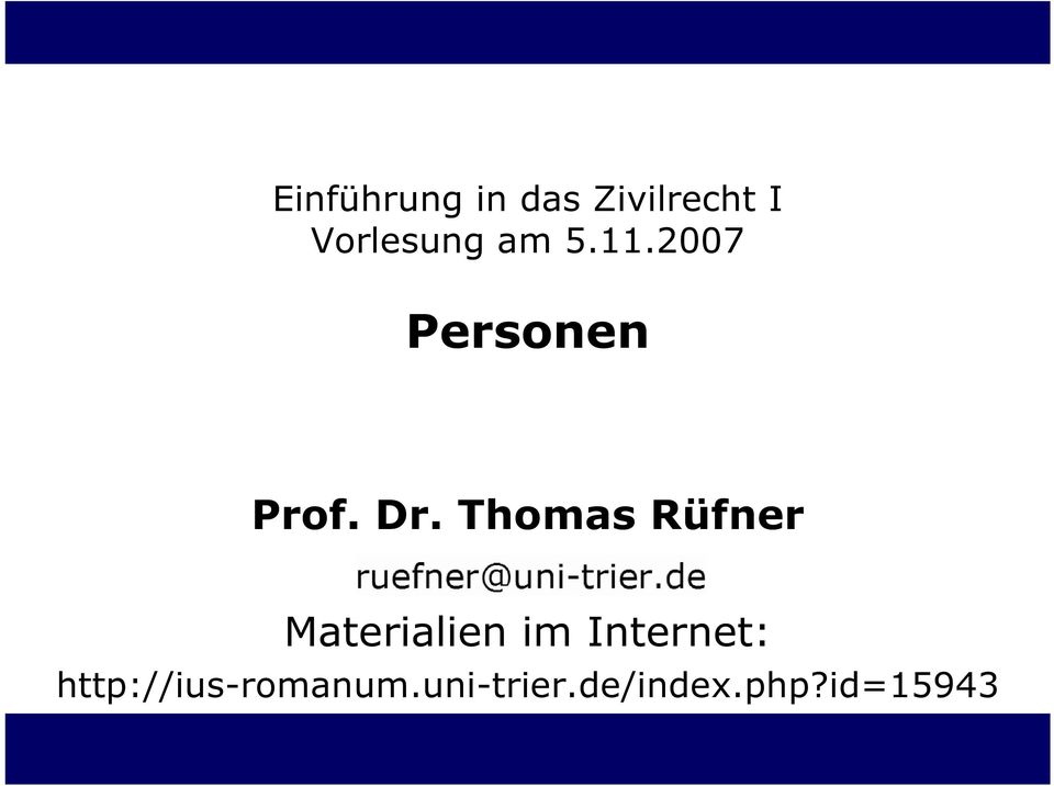 Thomas Rüfner Materialien im Internet: