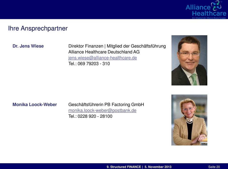 Deutschland AG jens.wiese@alliance-healthcare.de Tel.