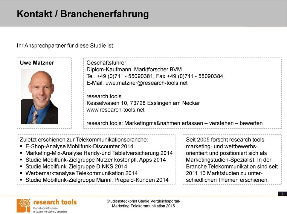 net research tools Kesselwasen 10, 73728 Esslingen am Neckar www.research-tools.