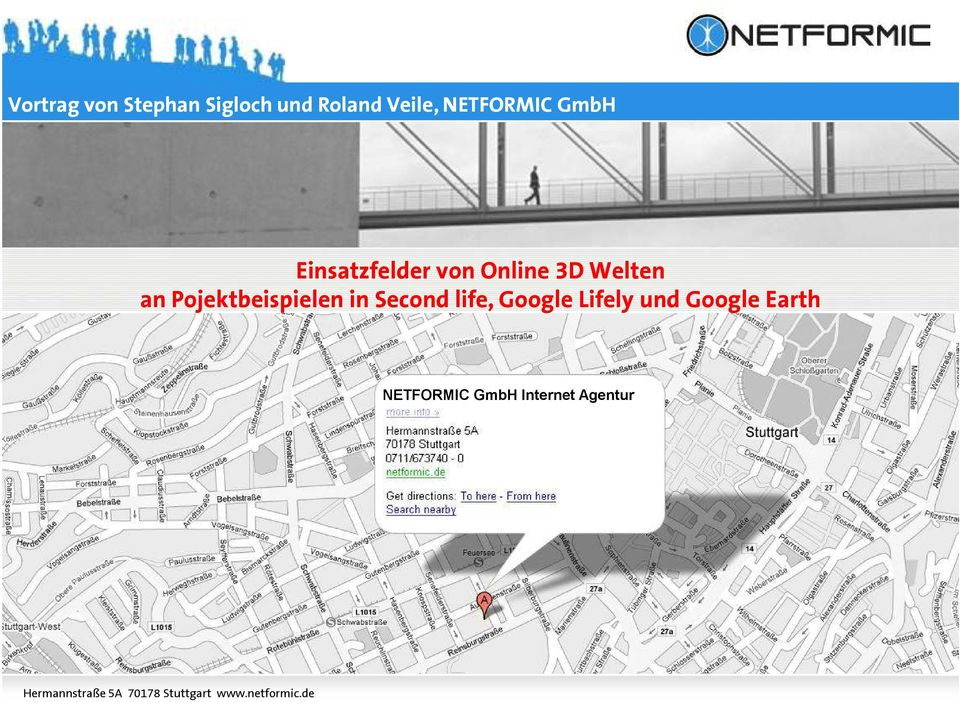 Second life, Google Lifely und Google Earth NETFORMIC GmbH
