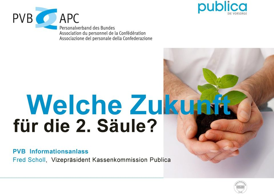PVB Informationsanlass
