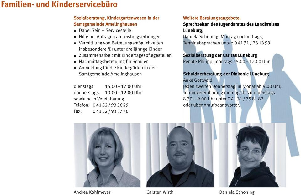 Amelinghausen dienstags 15.00 17.00 Uhr donnerstags 10.00 12.